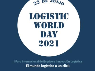 Logistic World Day, Foro Internacional de Empleo e Innovación Logística