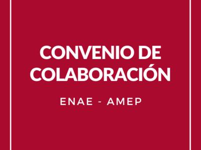 Convenio ENAE y AMEP