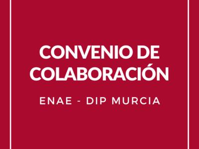 Firmamos acuerdo de colaboración con DIP Murcia