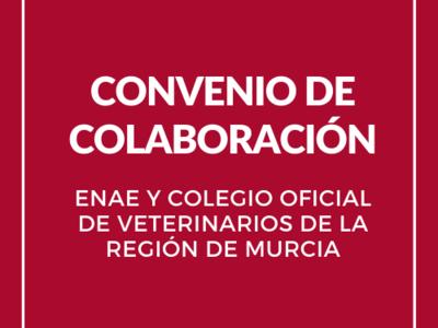 Firmamos convenio de colaboración con el Colegio Oficial de Veterinarios de la Región de Murcia