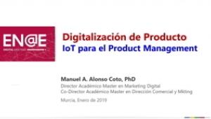 Digitalización de producto-Manuel Alonso-ENAEDM19
