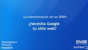 La transformación de los SERPs-Daniel Garcia la Torre-ENAEDM19