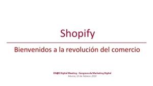 La revolución del comercio con Shopify