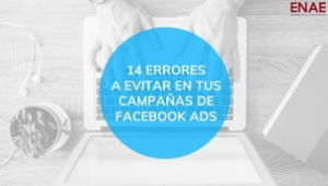 Errores que no debes cometer en Facebook Ads