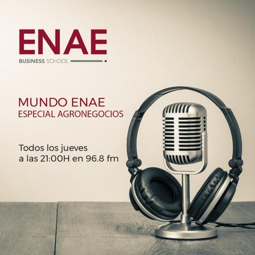 Mundo ENAE- Especial Agronegocios